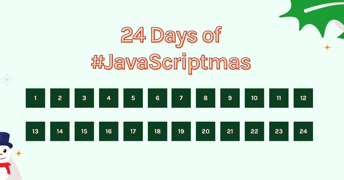Scrimba JavaScriptmas Advent Calendar